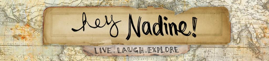 Hey Nadine
