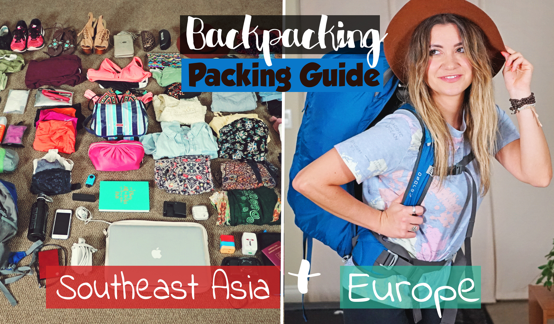Backpacking Packing Guide Europe Amp Southeast Asia
