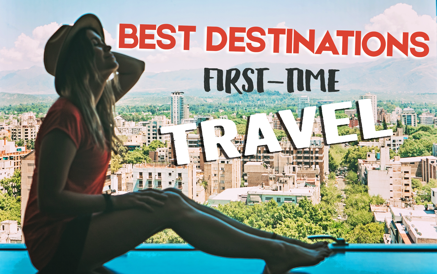 Best Countries For Beginner Travelers